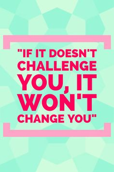 If It Doesnu0027t Challenge You, It Wonu0027t Change You. Motivational · Motivational  Fitness QuotesChallengeFitness Motivation Quotes