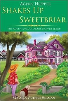 Agnes Hopper Shakes Up Sweetbriar Cozy Mystery