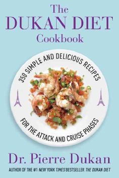 The Dukan Diet Cookbook: The Essential Companion to the Dukan Diet (Hardcover)
