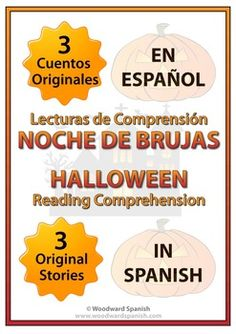 Spanish Teacher Resource: 3 original stories about HALLOWEEN in Spanish with reading comprehension questions - 3 cuentos originales acerca de la Noche de Brujas (Halloween) con preguntas de comprensión