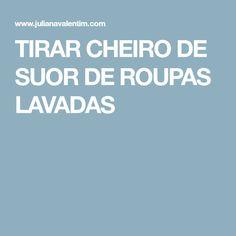 TIRAR CHEIRO DE SUOR DE ROUPAS LAVADAS