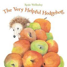 The very helpful hedgehog - Rosie Wellesley
