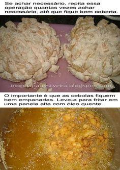 Todo mundo adooora a famosa cebola empanada  gigaaaante do outback não é verdade?!! O Blog, sabendo disso, trouxe a receitinha para vocês!!...