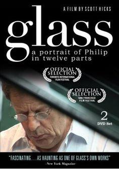 Glass: A Portrait of Philip in Twelve Parts, 2008 San Francisco Film Festival, Philip Glass, Music Documentaries, Cinema, Music Film, Music Books, Dvd Set, Martin Scorsese, Beautiful Songs