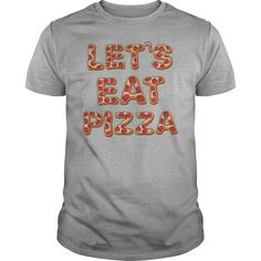 Let's Eat Pizza T Shirt | Buy at https://www.sunfrog.com/Lets-Eat-Pizza-T-Shirt-Sports-Grey-Guys.html?6987