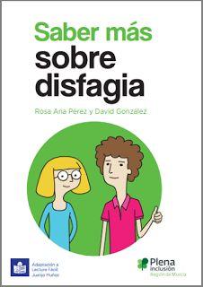 Saber más sobre disfagia. Guía sobre dificultad de tragar comida y bebida   Libros y recursos gratuitos para educar