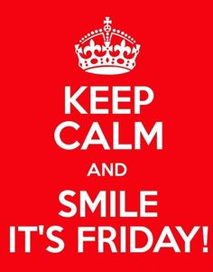 Smile, it's Friday! =)