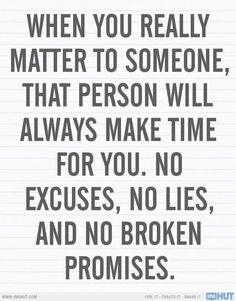 Make time for the people you care for. Make an effort reach out and make time with them to talk in person and make TIME. Time Quotes, Wisdom Quotes, Words Quotes, Quotes To Live By, Sayings, Qoutes, Crush Quotes, Quotes Quotes, Funny Quotes