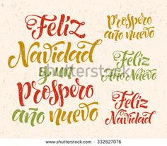 "Vector Spanish christmas text on texture background. ""Feliz Navidad y un Prospero Ano Nuevo"" lettering for invitation, greeting card, prints. Hand drawn inscription, calligraphic holidays design"