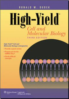 High-Yield Cell and Molecular Biology 3rd Edition [PDF] (High-Yield Series), [Lippincott Williams & Wilkins] [2012]