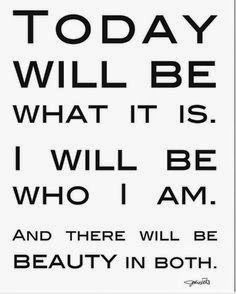 focusedongrowing.blogspot.ca: #177 Today will be what it is.... You cannot co...
