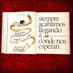 """""""Siempre acabamos llegando a donde nos esperan"""" El viaje del Elefante (José Saramago, ilustrado por Manuel Estrada)."""