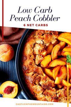 Guilt Free Low Carb Peach Cobbler Recipe - 6 NC of Amazing!