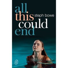 All This Could End by Steph Bowe #buy1 #australia