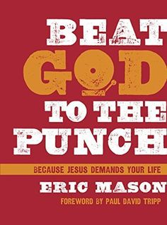 Beat God to the Punch by Eric Mason