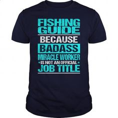 FISHING GUIDE - BADASS CU - #funny t shirts for men #t shirt design website. ORDER HERE => https://www.sunfrog.com/LifeStyle/FISHING-GUIDE--BADASS-CU-Navy-Blue-Guys.html?60505