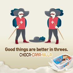 The 'Two Musketeers' just doesn't quite have the same ring to it! Does it, ice cream fans? ;-)