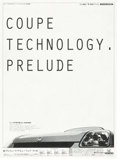 Honda Prelude advertisement. Uncommon viewpoint and cut-off for an advertisement. Interesting.