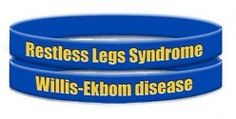 Willis-Ekbom Disease, formerly Restless Legs Syndrome