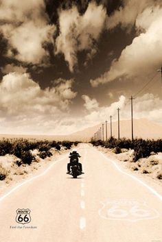 Feel the Freedom - Route 66 - Got to find it, to ride it.