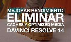 Optimiza el rendimiento de tu ordenador eliminando los renders caché y optimized media de DaVinci Resolve 14 que no utilices.