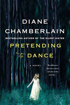 Pretending to Dance: A Novel by Diane Chamberlain https://www.amazon.com/dp/B00V3ABTLU/ref=cm_sw_r_pi_dp_x_1yUtyb8RMKCR5