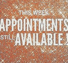 I have hair appointments available for this week!