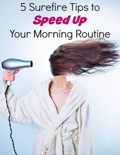 Speed Up Your Morning Routine! Back to School Tips for a smooth morning routine!
