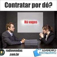 Contratar por dó? - Rádio Vendas com Leandro Branquinho by leandrobranquinho on SoundCloud