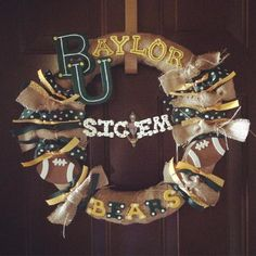 "DIY burlap Baylor wreath // ""I made this!! Our front door is officially ready for football season! #baylorpride #baylor #sicem #baylorproud"""