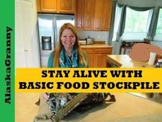 stay alive with basic food stockpile what foods to store for emergencies cheap emergency food how to get started storing foods hi it's AlaskaGranny there are some basic foods that could help you stay alive in an emergency situation if you're limited on funds or you don't know...
