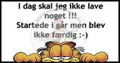 Dansk Humor - for dig med humor Garfield Quotes, The Funny, Proverbs, Wise Words, Texts, Poems, Funny Pictures, Inspirational Quotes, Sayings