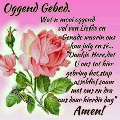 Good Night Wishes, Good Morning Good Night, Good Morning Quotes, Everyday Prayers, Afrikaanse Quotes, Goeie Nag, Goeie More, Heres To You, Special Quotes