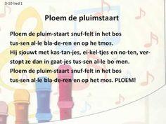 Een leuk liedje om aan te leren is 'Ploem de Pluimstaart'. Het is ook leuk voor de leerlingen wanneer je gedurende het hele herfstthema met 'Ploem' als hoofdfiguur werkt.