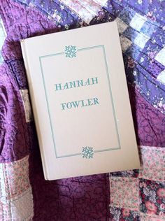 A spirited woman, a strong marriage ~ Hannah Fowler by Janice Holt Giles ~ In the Library Project!