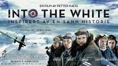 Gerçek kişi ve olayları konu alan II. Dünya Savaşı filmi: Into the White