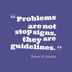 Get high resolution using text from Robert H. Schuller quote about ...