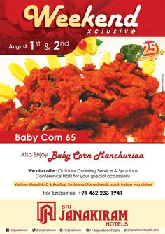 The hot starter #Baby_Corn_65‬  and the Spicy #Baby_Corn_Manchurian‬   perfect #weekend‬ Special on 1st and 2nd August. #weekendfood #special #weekendfun #yummyfood #yummylicious