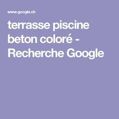 terrasse piscine beton coloré - Recherche Google