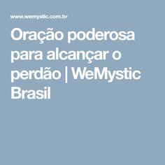 Oração poderosa para alcançar o perdão   WeMystic Brasil