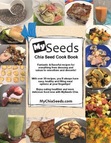 Chia Seed Recipes http://www.chiaseedrecipes.com/ (see right hand column) also at http://www.chiativity.org/  http://www.mychiaseeds.com/      http://www.mychiaseeds.com/CookBook/CookBookSignUp.html