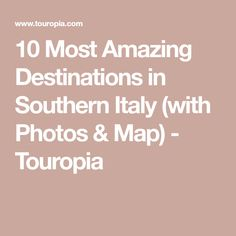 1760 Best Southern Italy Sud Italia images