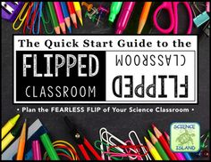 Quick Start Guide to Flipping the Secondary Science Classroom PLUS a FREE PowerPoint, Notes, and Video resource for high school Biology! Biology Classroom, Classroom Tools, Flipped Classroom, School Classroom, Google Classroom, Classroom Management, Classroom Ideas, Class Management, Classroom Resources