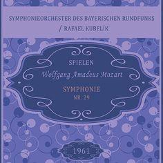 Symphonieorchester des Bayerischen Rundfunks / Rafael Kubelík spielen: Wolfgang Amadeus Mozart: Symphonie Nr. 29-Symphonieorchester Des Bayerischen Rundfunks-Classico Ivano