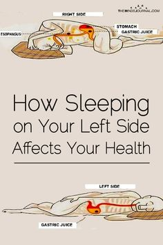 How Sleeping on Your Left Side Affects Your Health - https://themindsjournal.com/sleeping-on-left-side-affects-your-health/