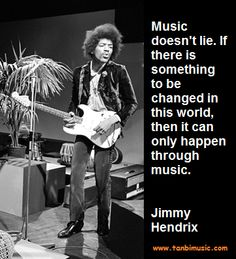 A great quote from Jimmy Handrix