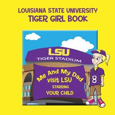 """Order your personalized storybook starring your child. Featuring key landmarks and fun facts, """"Me and My Dad Visit LSU"""" is your child's story about what they love about LSU. More importantly, this story is about what makes spending time with dad so special."""