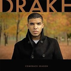 DRAKE! I love your voice! It's dope and SEXY :)