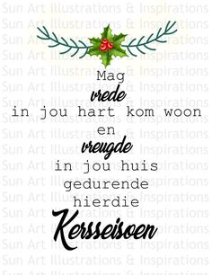 Christmas Wishes Messages, Christmas Quotes, Christmas Time, Merry Christmas, Xmas, Excellence Quotes, Happy Birthday Jesus, Illustrations, Afrikaans