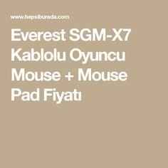 Everest SGM-X7 Kablolu Oyuncu Mouse + Mouse Pad Fiyatı